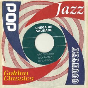Chega De Saudade (Golden Classics)