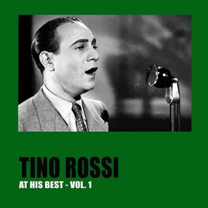 Tino Rossi at His Best, Vol. 1