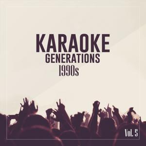Karaoke Generations 1990's, Vol. 5