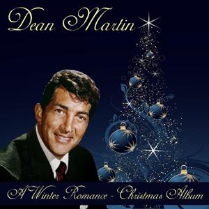 Dean Martin: A Winter Romance