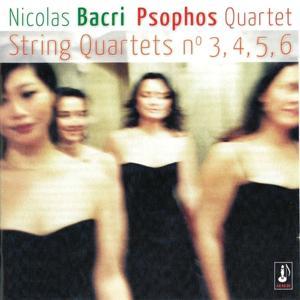 Nicolas Bacri: String Quartets Nos. 3, 4, 5 & 6