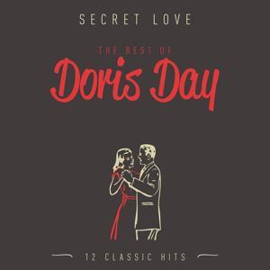 Secret Love - The Best Of Doris Day, Vol. 1