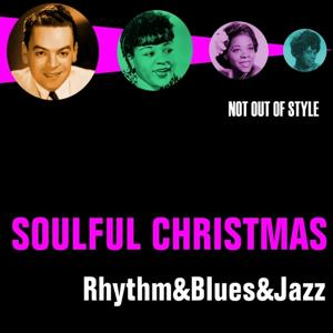 Soulful Christmas - Rhythm & Blues & Jazz