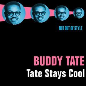 Tate Stays Cool