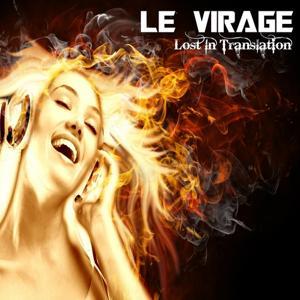 Lost in Translation (Le Virage Remix)