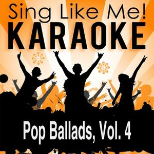 Pop Ballads, Vol. 4 (Karaoke Version)