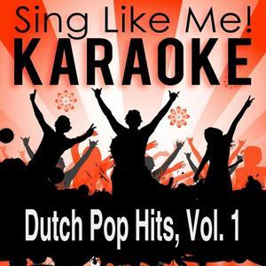 Dutch Pop Hits, Vol. 1 (Karaoke Version)