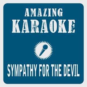 Sympathy for the Devil (Karaoke Version) (Originally Performed By The Rolling Stones)