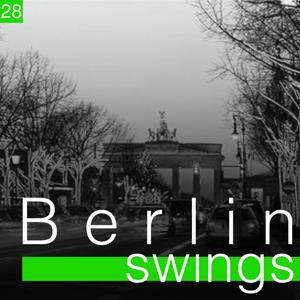 Berlin Swings, Vol. 28 (Die goldene Ära deutscher Tanzorchester)