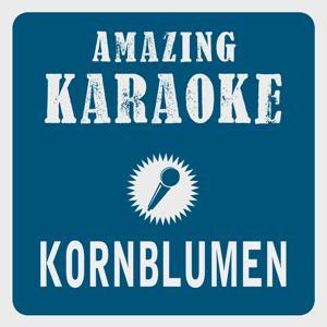 Kornblumen (Karaoke Version)