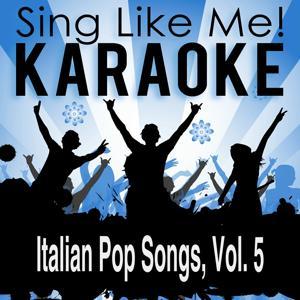 Italian Pop Songs, Vol. 5 (Karaoke Version)