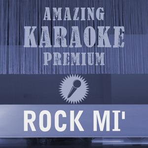 Rock mi' (Premium Karaoke Version)