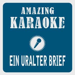 Ein uralter brief (Karaoke version) (Originally performed by andreas martin)