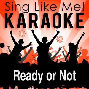 Ready or Not (Klaas Radio Edit) (Karaoke Version)