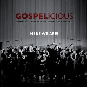 Gospelicious - Here We Are!