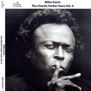The Charlie Parker Years, Vol. 4
