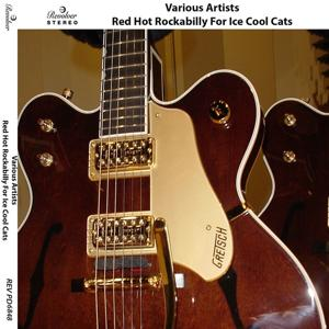 Red Hot Rockabilly for Ice Cool Cats