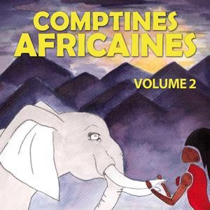 Comptines africaines, Vol. 2