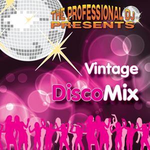Vintage Disco Mix (Disco and Latino Tracks)