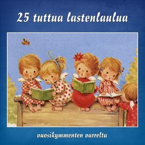 25 tuttua lastenlaulua