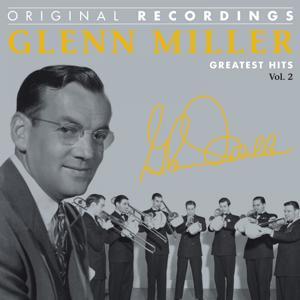 Glenn Miller : Greatest Hits, Vol. 2