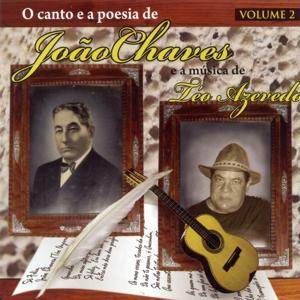 O Canto e a Poesia de João Chaves e a Música de Téo Azevedo, Vol. 2