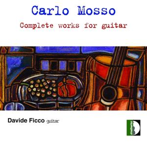 Carlo Mosso: Complete works for guitar