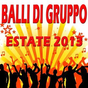 Balli di Gruppo Estate 2013