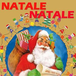 Natale Natale (Le più belle canzoni natalizie)