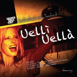 Uellì Uellà (Salento Calls Italy Presents)