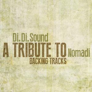 A Tribute to Nomadi (Backing Tracks)