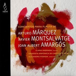 Márquez, Montsalvatge, Amargós: Conciertos para Flauta