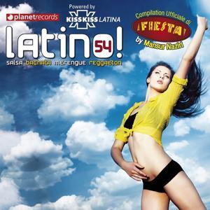 Latino 54 - Salsa Bachata Merengue Reggaeton (Compilation Ufficiale Fiesta Festival Roma)