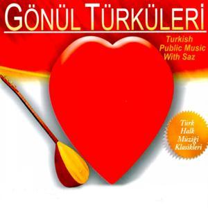 Gönül Türküleri (Kaderim Kader Olsaydı)