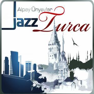 Caz Turca (Jazz Turca)
