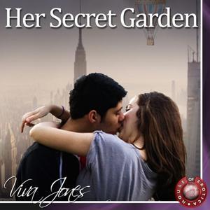 Her Secret Garden (An Erotic Story)
