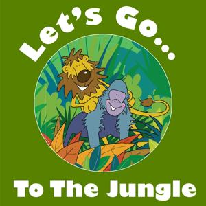 Let's Go to the Jungle