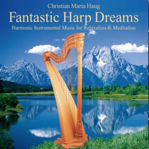 Fantastic Harp Dreams: Music for Relaxation