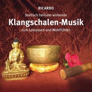 Seelisch heilsame Klangschalen-Musik