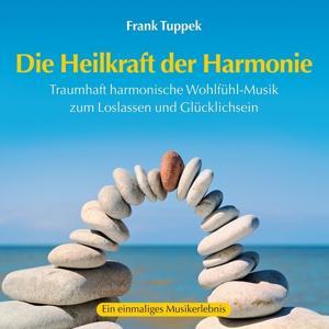 Die Heilkraft der Harmonie