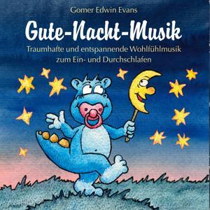 Gute-Nacht-Musik :  Harmonische Musik zum Einschlafen für Kinder