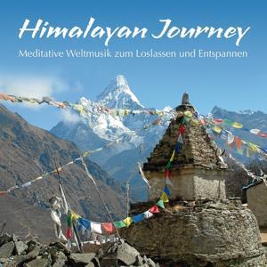 Himalayan Journey (Meditative Weltmusik)