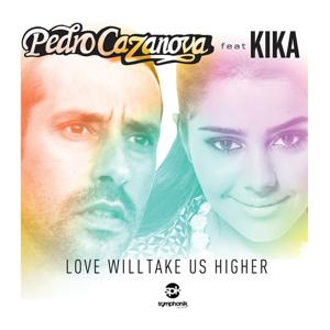 Love Will Take Us Higher