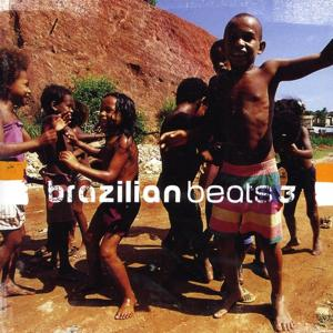 Brazilian Beats 3 (Mr Bongo presents)