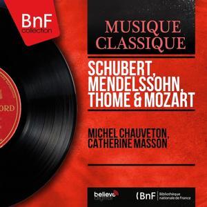 Schubert, Mendelssohn, Thomé & Mozart (Mono Version)