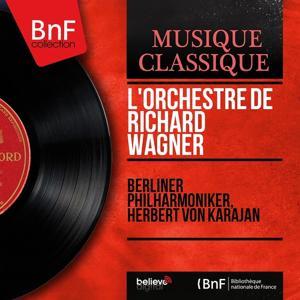 L'orchestre de Richard Wagner (Mono Version)