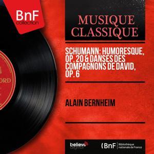 Schumann: Humoresque, Op. 20 & Danses des compagnons de David, Op. 6 (Mono Version)