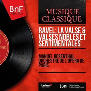 Ravel: La valse & Valses nobles et sentimentales (Mono Version)