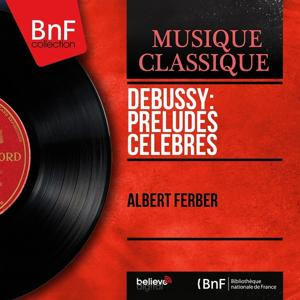 Debussy: Préludes célèbres (Mono Version)