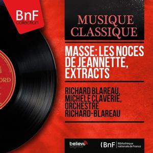 Massé: Les Noces de Jeannette, Extracts (Mono Version)